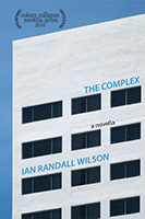 The Complex by Ian Randall Wilson